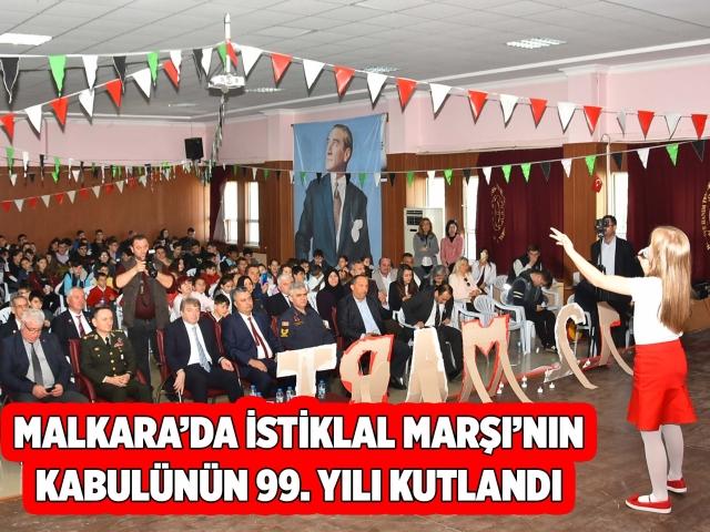 MALKARA'DA İSTİKLAL MARŞI'NIN KABULÜNÜN 99. YILI KUTLANDI