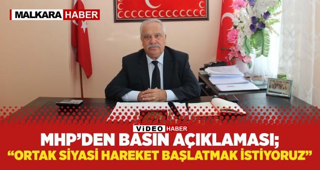 MHP İlçe Başkanı Zilbastı; 'Ortak Siyasi Hareket Başlatmak İstiyoruz'