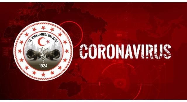 Kırklareli Valiliği: Koronavirüs vaka sayısı 67, ölüm yok