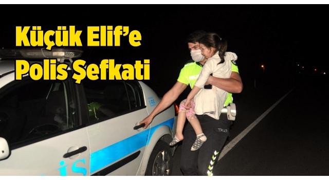 Takla atan taksiden yara almadan çıkan 4 yaşındaki Elif'e polis şefkati