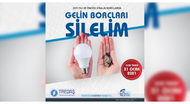 TREDAŞ, icralık borçlara 'Gelin borçları silelim' kampanyası başlattı