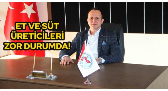 ET ve SÜT ÜRETİCİLERİ ZOR DURUMDA!