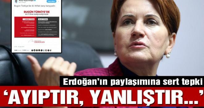 Erdoğan'ın 'ittifak paylaşımı'na Akşener'den sert tepki