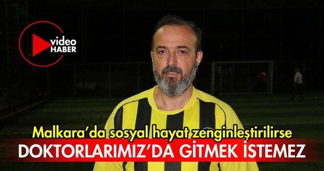 AK Parti Milletvekili Yel; Malkara'da Sosyal Hayat Zenginleştirilirse Doktorlarımız'da Gitmek İstemez