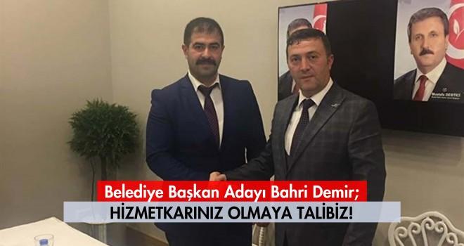 Bahri Demir Belediye Başkan Adaylığını Açıkladı