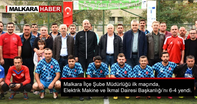 TESKİ Halı Saha Futbol Turnuvası Başladı