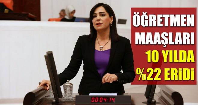 CHP Tekirdağ Milletvekili Yüceer: 'Öğretmen maaşları 10 yılda' eridi
