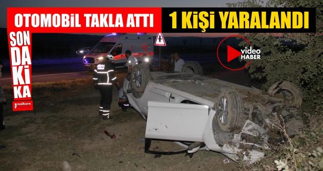 Kontrol'den Çıkan Otomobil Takla Attı; 1 Yaralı