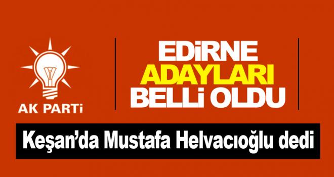 AK Parti'nin Keşan Belediye Başkan Adayı Belirlendi