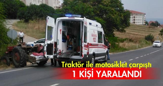 Traktör ile Motosiklet Çarpıştı; 1 Yaralı