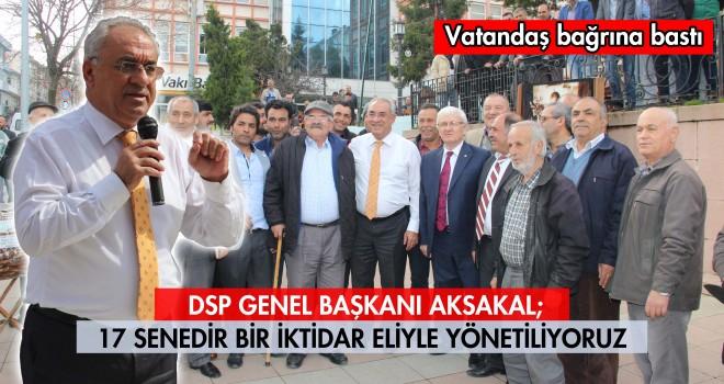 DSP Genel Başkanı Aksakal Malkara'da