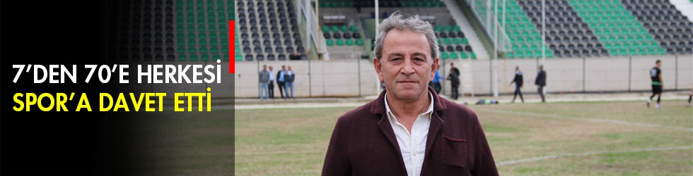 7'den 70'e Herkesi Spor'a Davet Etti