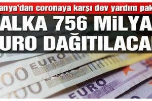 Almanya'da corona virüsüne karşı halka 756 milyar euro dağıtılacak!
