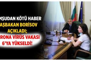 Bulgaristan'da Coronavirüs vakası 6'ya yükseldi