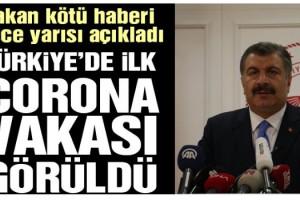 Sağlık Bakanı Koca, Türkiye'deki ilk Corona virüsü vakasını duyurdu!