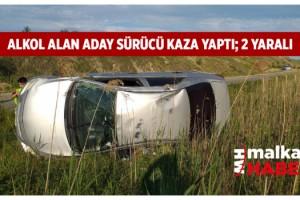 Malkara'da aday sürücü 133 promil alkolle kaza yaptı; 2 yaralı