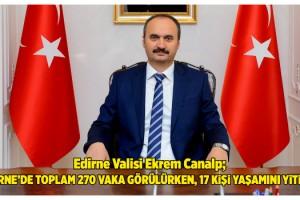 Vali Canalp: Edirne'de 2 gündür koronavirüs vakası görülmedi