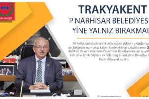 TRAKYAKENT Pınarhisar Belediyesini Yine Yalnız Bırakmadı