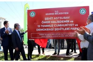 Edirne'de Şehit Ömer Halisdemir'in adının verildiği park açıldı