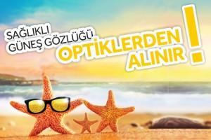 Optisyen Gözlükçüler Odası Uyarıyor, Güneş Gözlüğü Takarken Sağlığınızdan Olmayın!