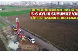 Barajların kuruduğu Edirne'de içme suyu, kuyulardan karşılanacak