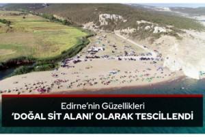 Edirne'nin güzellikleri 'doğal sit alanı' olarak tescillendi