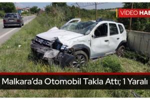 Malkara'da Otomobil Takla Attı; 1 Yaralı