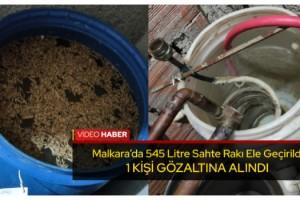 Malkara'da 545 litre 'sahte içki' ele geçirildi
