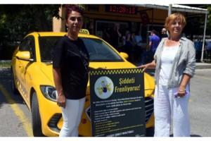 Taksilere 'Şiddeti Frenliyoruz' çıkartmaları yapıştırıldı