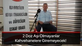 Başkan Osman Alcan; Kahvehane, Kıraathane Esnafımızın Tekrar Kapanmayı Kaldıracak Gücü Kalmadı