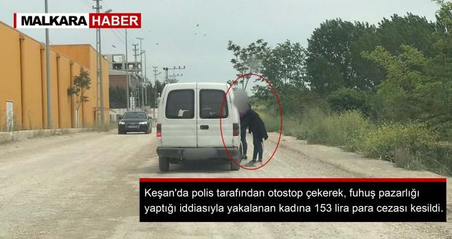 Fuhuş Pazarlığı Yapan Kadına 153 TL Ceza!